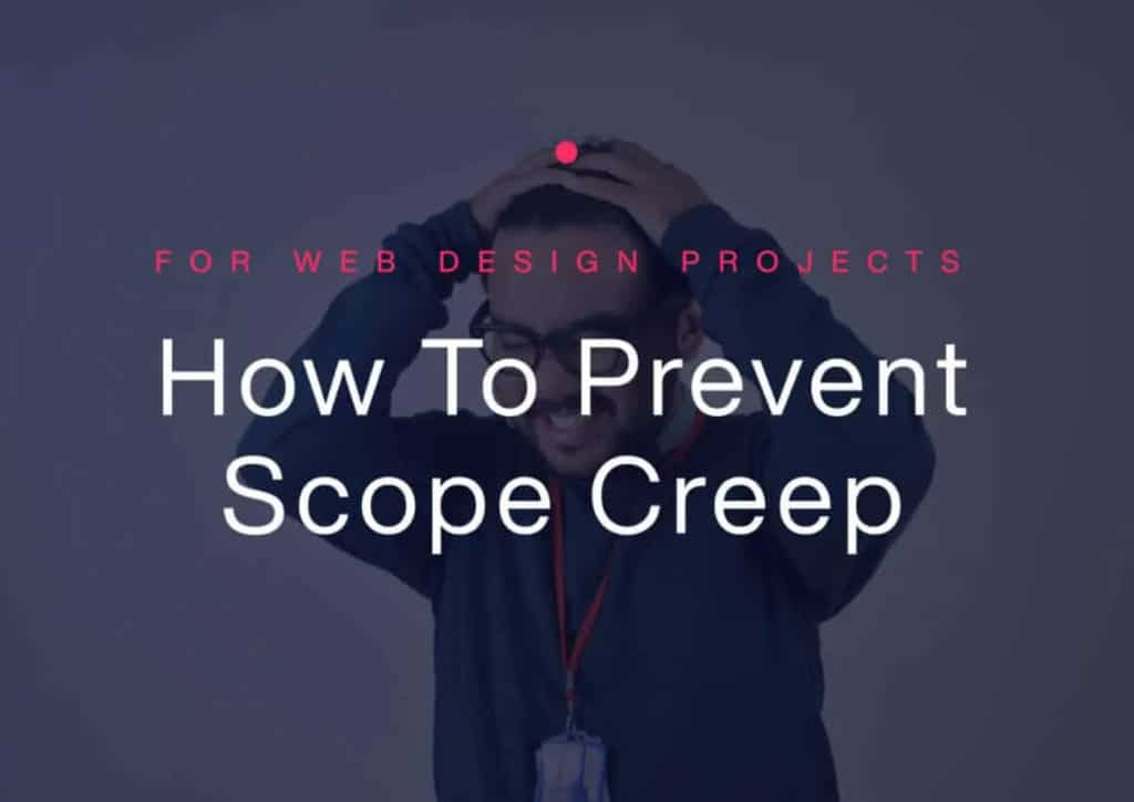 How To Prevent Scope Creep for Web Design