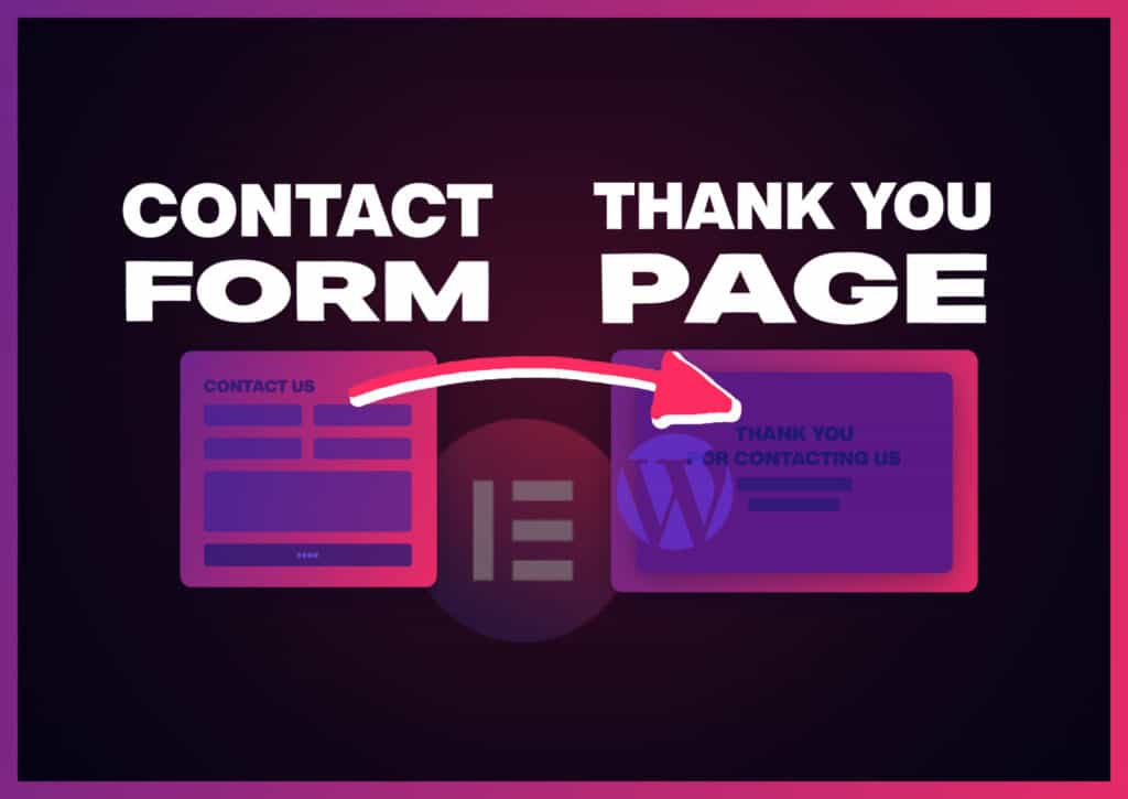 How to Create a Thank You Page Redirect with Elementor Forms