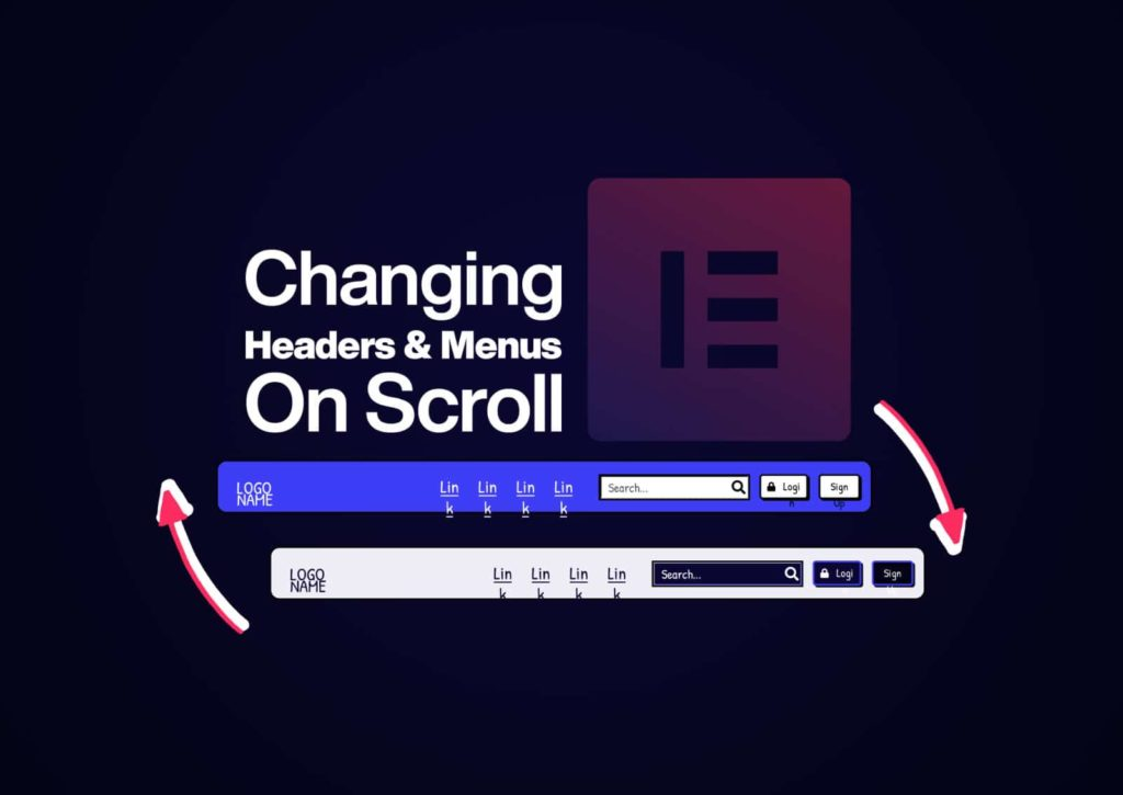 Changing Headers On Scroll with Elementor Sticky Headers